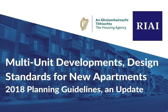 Multi-Unit Developments, Design Standards for New Apartments - 2018 Planning Guidelines, an Update
