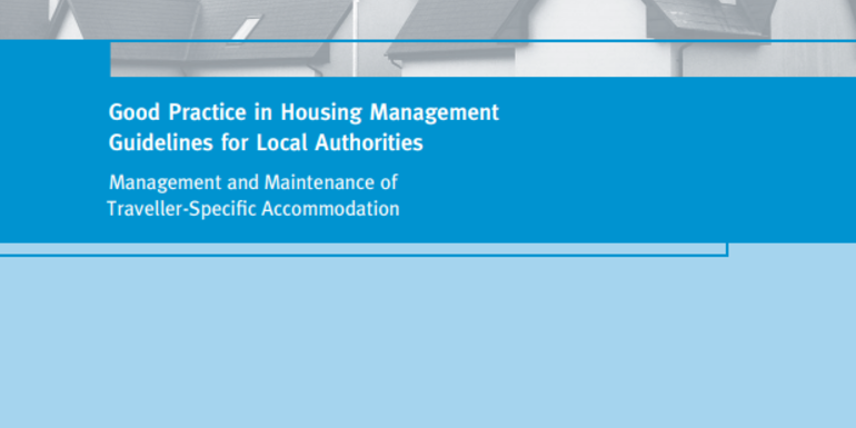 Good Practice Guidelines: Management and Maintenance of Traveller-Specific Accommodation