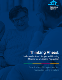 Thinking Ahead: Independent and Supported Housing Models for an Ageing Population