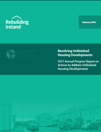 Resolving Unfinished Housing Developments: 2017 Annual Progress Report on Actions to Address Unfinished Housing Developments