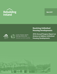 Resolving Unfinished Housing Developments: 2016 Annual Progress Report on Actions to Address Unfinished Housing Developments