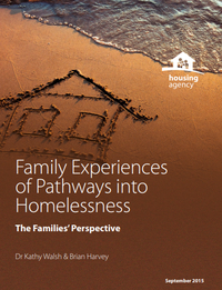 Family Experiences of Pathways into Homelessness: The Families' Perspective