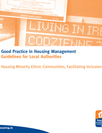 Good Practice Guidelines: Housing Minority Ethnic Communities, Facilitating Inclusion
