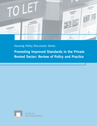 Promoting Improved Standards in the Private Rented Sector: Review of Policy and Practice