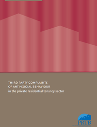 Third Party Complaints of Anti-Social Behaviour in the Private Residential Tenancy Sector