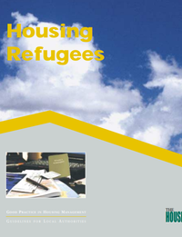 Good Practice Guidelines: Housing Refugees