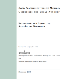 Good Practice Guidelines: Preventing and Combating Anti-Social Behaviour