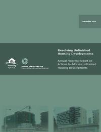 Resolving Unfinished Housing Developments: 2014 Annual Progress Report on Actions to Address Unfinished Housing Developments