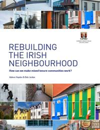 Rebuilding the Irish Neighbourhood